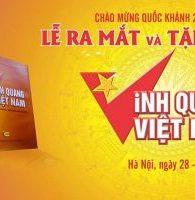 Xuất bản cuốn sách Vinh Quang Việt Nam